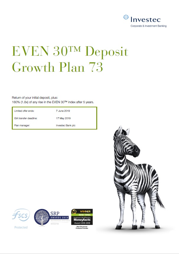 Investec EVEN 30 Deposit Growth Plan 73