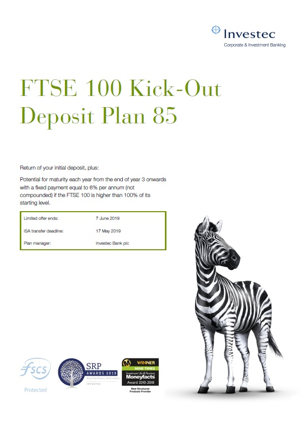 Investec FTSE 100 Kick-Out Deposit Plan 85
