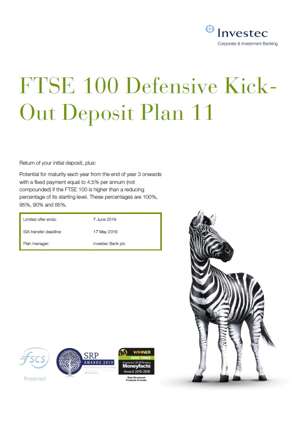 Investec FTSE 100 Defensive Kick-Out Deposit Plan 11