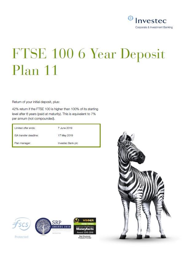 Investec FTSE 100 6 Year Deposit Plan 11