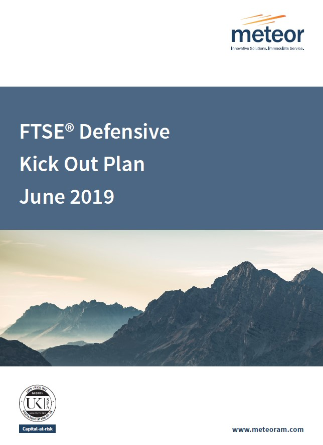 Meteor FTSE Defensive Kick Out Plan June 2019