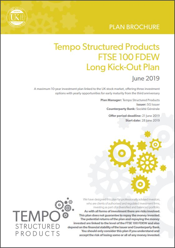 Tempo Structured Products FTSE 100 FDEW Long Kick-Out Plan June 2019 - Option 1