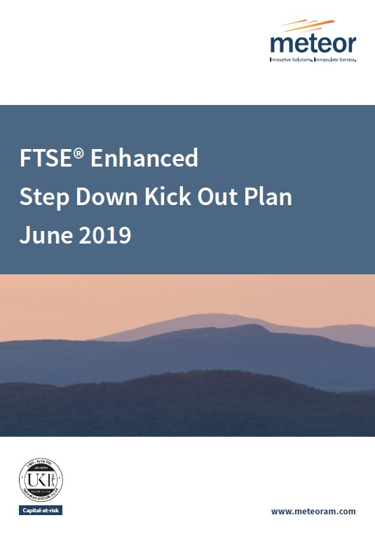 Meteor FTSE Enhanced Step Down Kick Out Plan June 2019