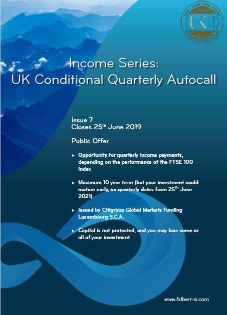 Hilbert Investment Solutions Income Series: UK Conditional Quarterly Autocall Issue 7