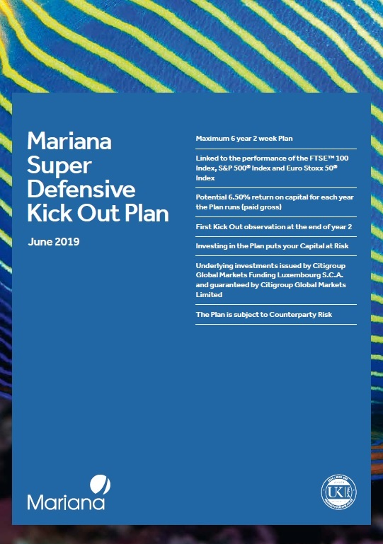 Mariana Capital Super Defensive Kick-Out Plan June 2019