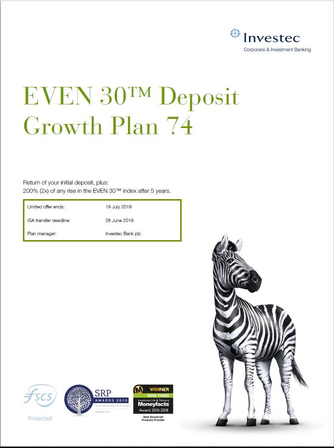 Investec EVEN 30 Deposit Growth Plan 74