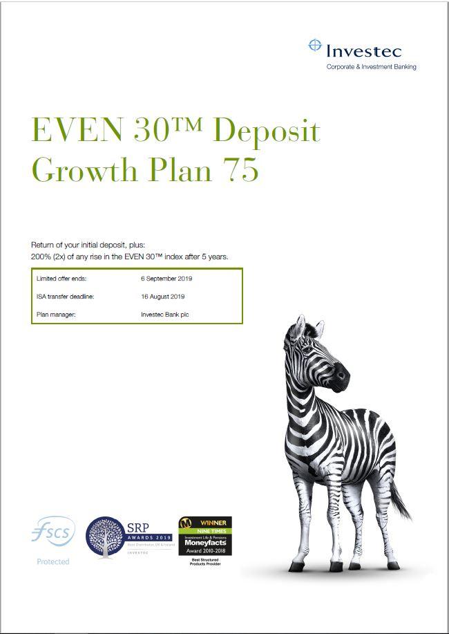 Investec EVEN 30 Deposit Growth Plan 75