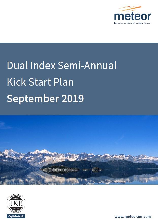 Meteor Dual Index Semi-Annual Kick Start Plan September 2019