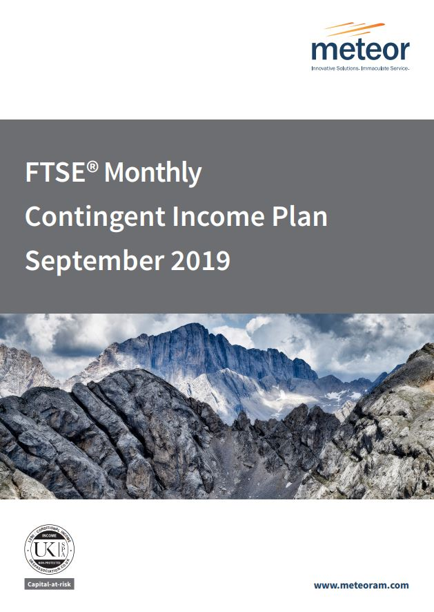 Meteor FTSE Monthly Contingent Income Plan September 2019 - Option 1