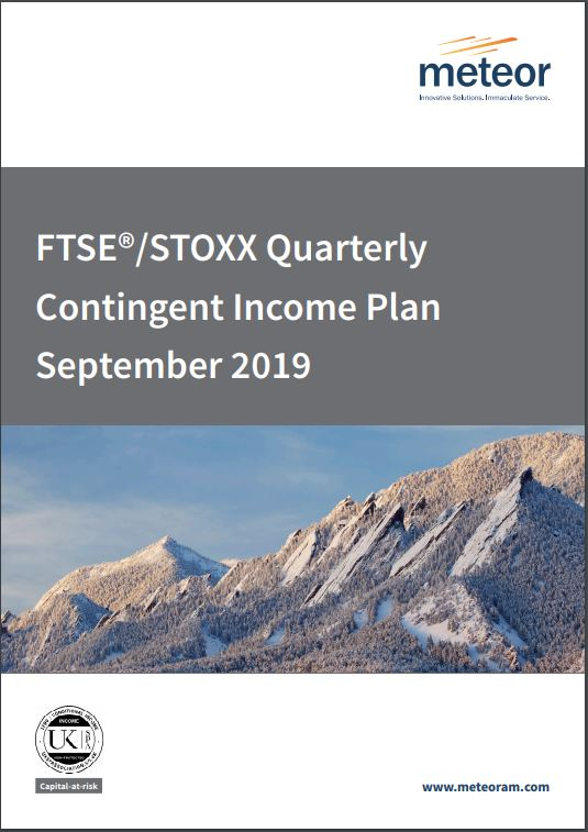 Meteor FTSE STOXX Quarterly Contingent Income Plan September 2019