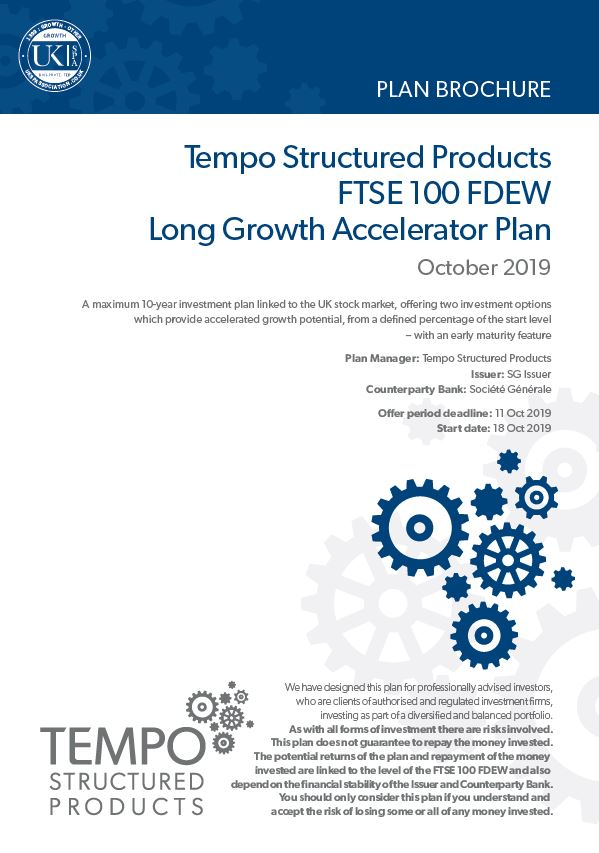 Tempo Structured Products FTSE 100 FDEW Long Growth Accelerator Plan October 2019 - Option 2