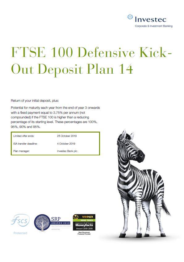 Investec FTSE 100 Defensive Kick-Out Deposit Plan 14