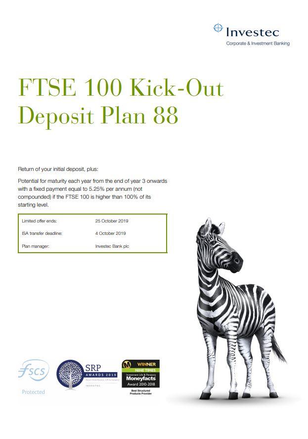 Investec FTSE 100 Kick-Out Deposit Plan 88