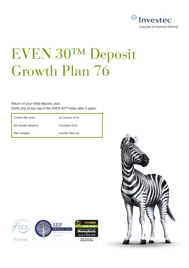 Investec EVEN 30 Deposit Growth Plan 76