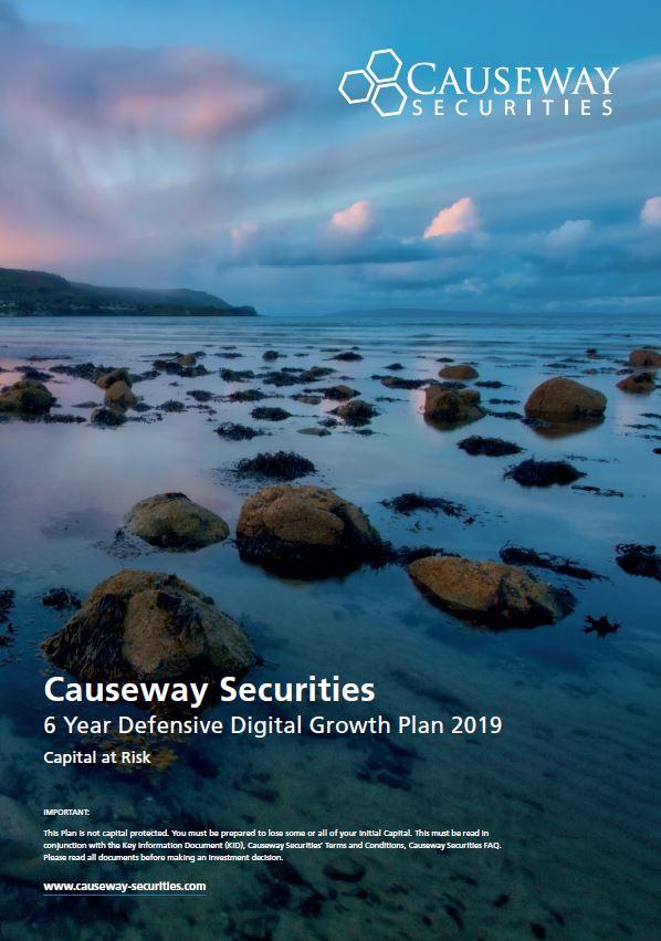 Causeway Securities 6 Year Defensive Digital Growth Plan 2019