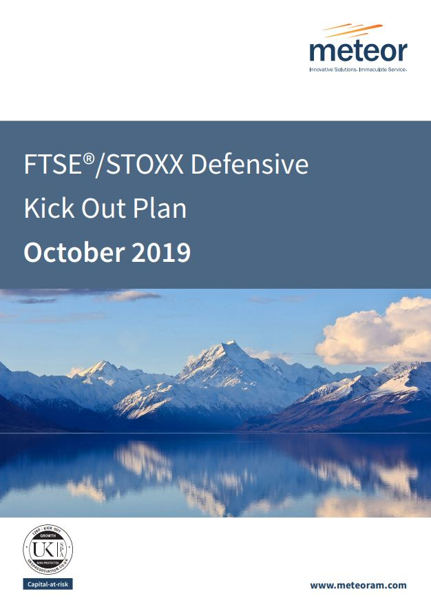 Meteor FTSE STOXX Defensive Kick Out Plan October 2019