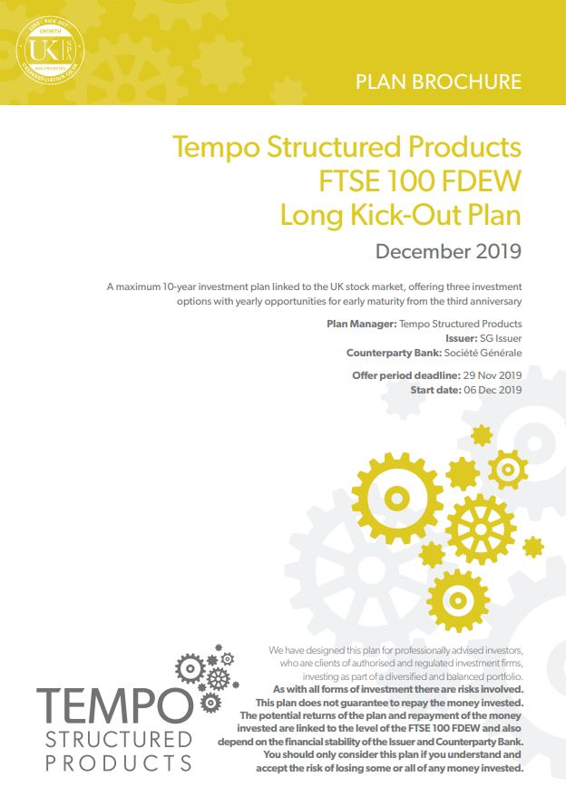 Tempo Structured Products FTSE 100 FDEW Long Kick-Out Plan December 2019 - Option 3