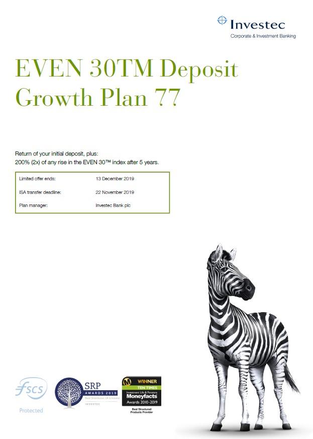 Investec EVEN 30 Deposit Growth Plan 77