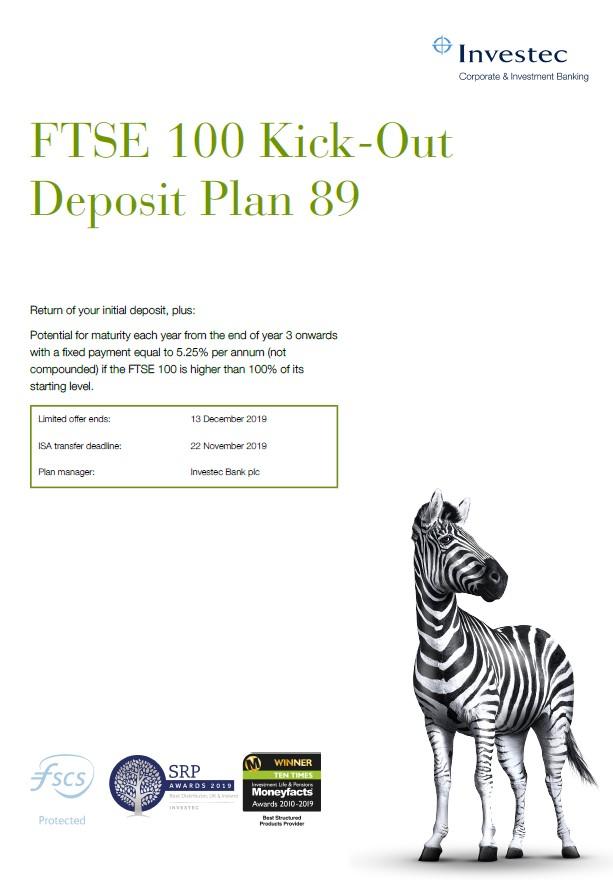 Investec FTSE 100 Kick-Out Deposit Plan 89