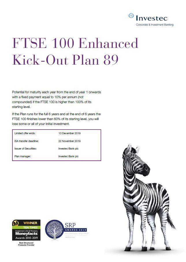 Investec FTSE 100 Enhanced Kick-Out Plan 89