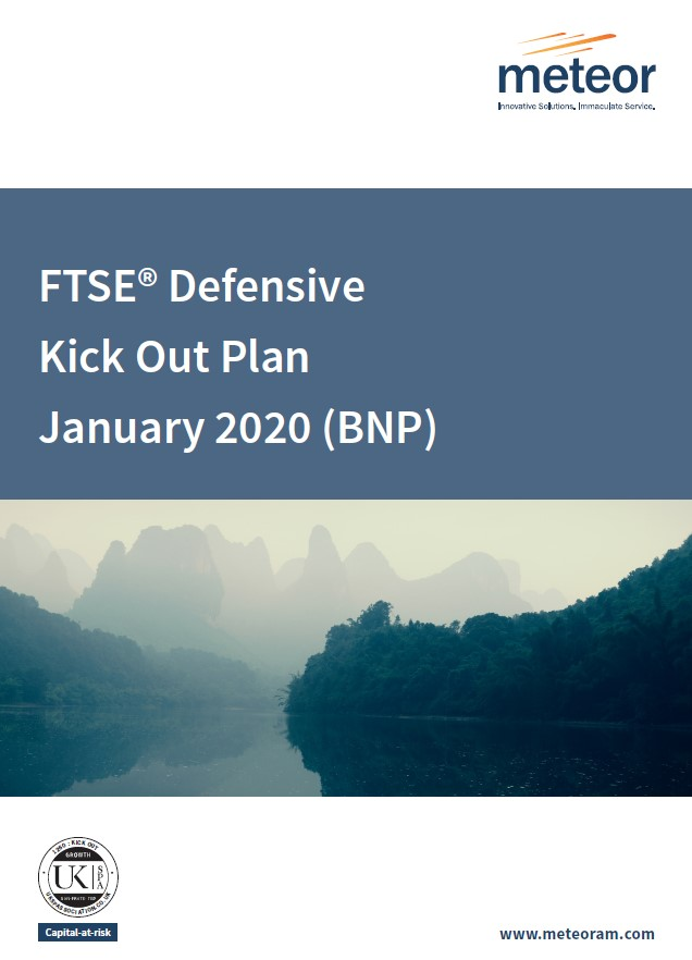 Meteor FTSE Defensive Kick Out Plan January 2020 (BNP)