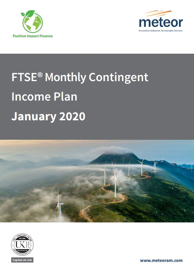 Meteor FTSE Monthly Contingent Income Plan January 2020 - Option 1
