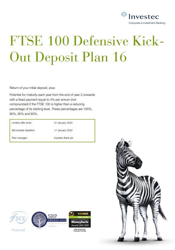 Investec FTSE 100 Defensive Kick-Out Deposit Plan 16
