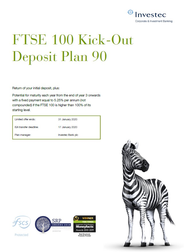 Investec FTSE 100 Kick-Out Deposit Plan 90