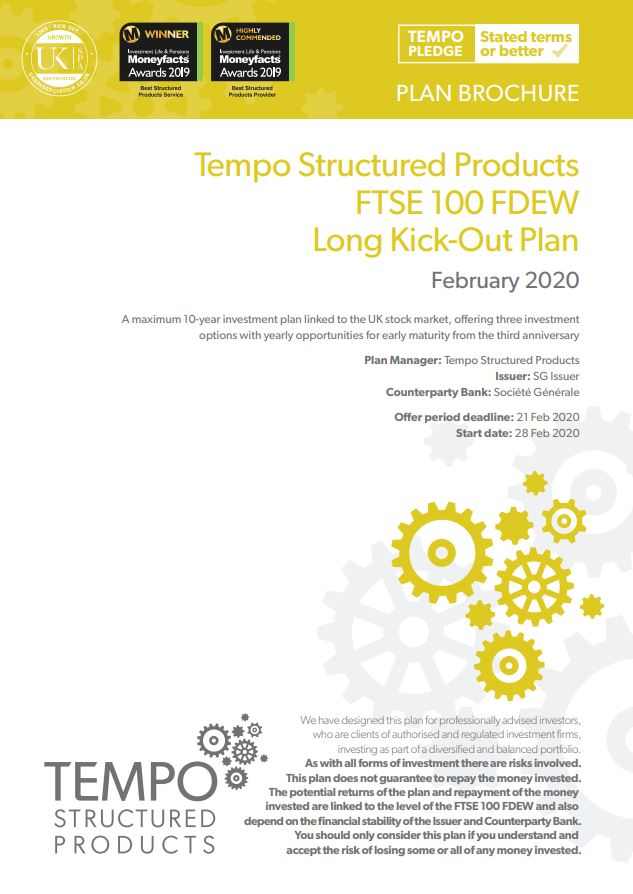 Tempo Structured Products FTSE 100 FDEW Long Kick-Out Plan February 2020 - Option 1