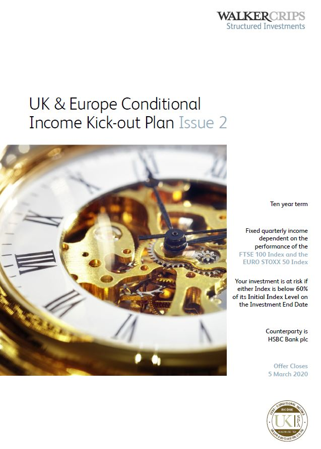 Walker Crips UK & Europe Conditional Income Kick-out Plan Issue 2