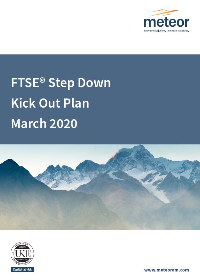 Meteor FTSE Step Down Kick Out Plan March 2020