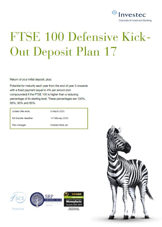 Investec FTSE 100 Defensive Kick-Out Deposit Plan 17