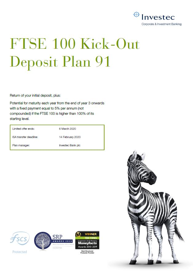 Investec FTSE 100 Kick-Out Deposit Plan 91