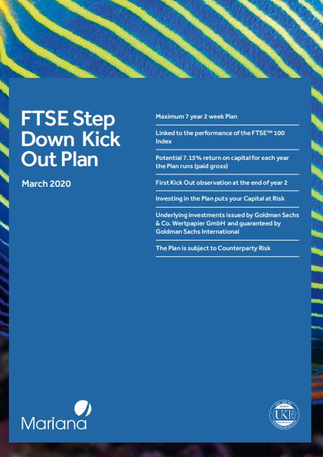 Mariana Capital FTSE Step Down Kick Out Plan March 2020