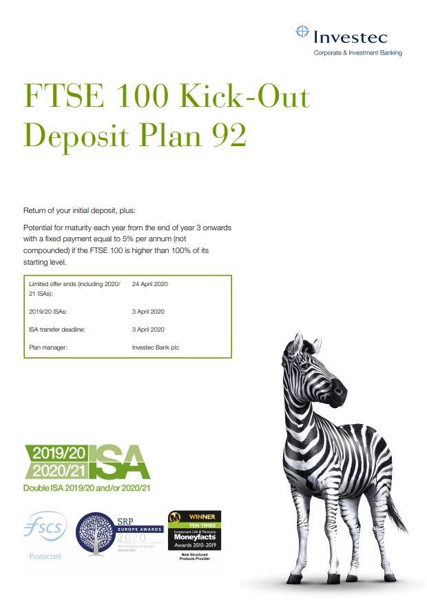 Investec FTSE 100 Kick-Out Deposit Plan 92