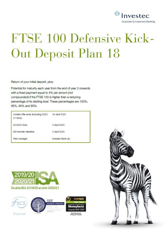 Investec FTSE 100 Defensive Kick-Out Deposit Plan 18