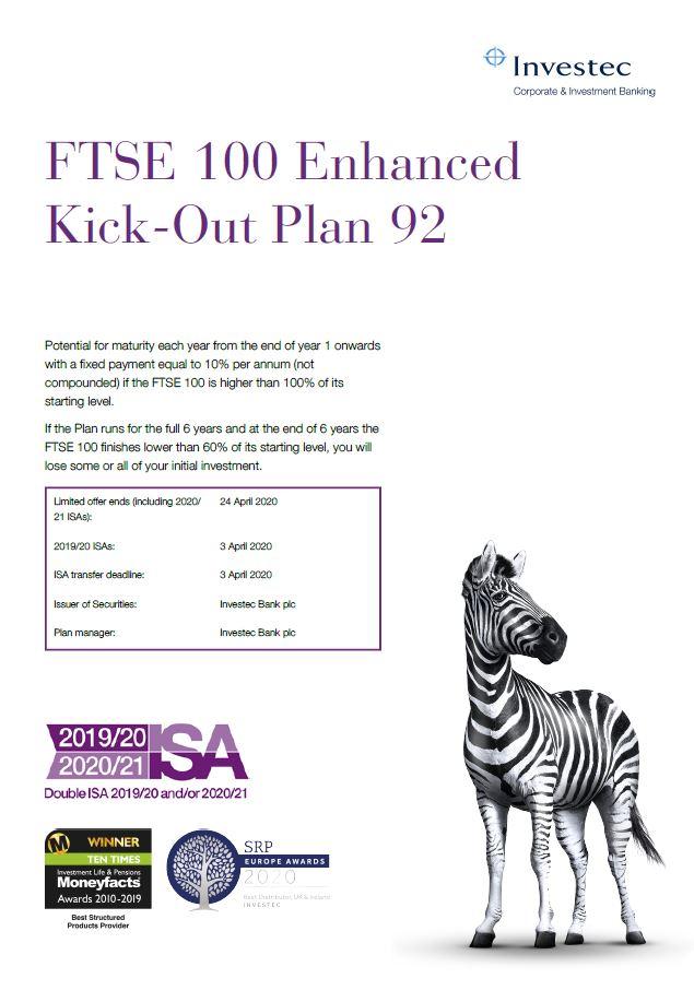 Investec FTSE 100 Enhanced Kick-Out Plan 92
