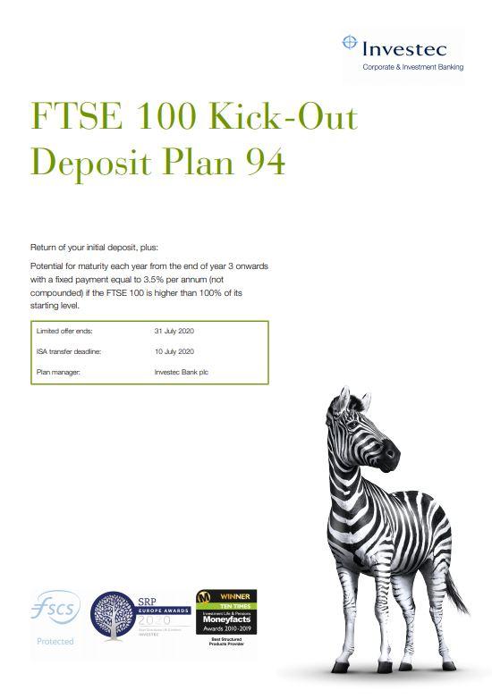 Investec FTSE 100 Kick-Out Deposit Plan 94