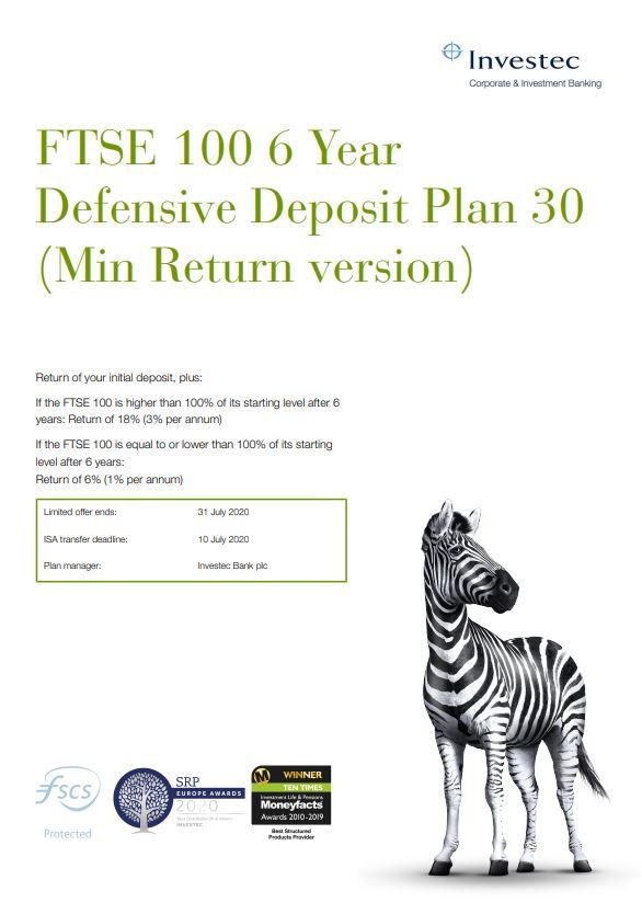Investec FTSE 100 6 Year Defensive Deposit Plan 30 (Min Return version)