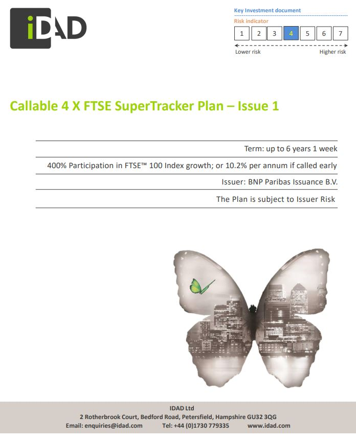 IDAD Callable 4 X FTSE Supertracker Plan - Issue 1