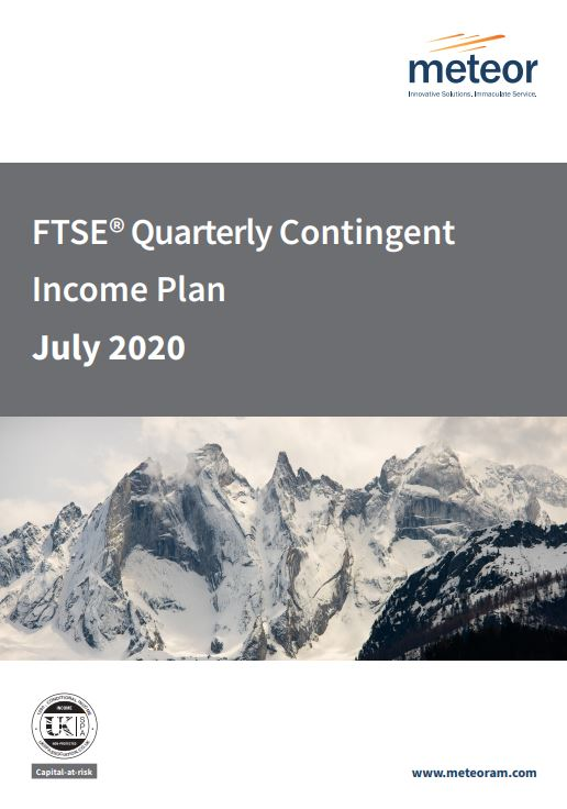 Meteor FTSE Quarterly Contingent Income Plan July 2020