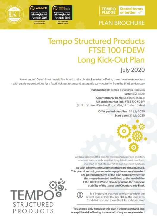 Tempo Structured Products FTSE 100 FDEW Long Kick-Out Plan July 2020 - Option 2