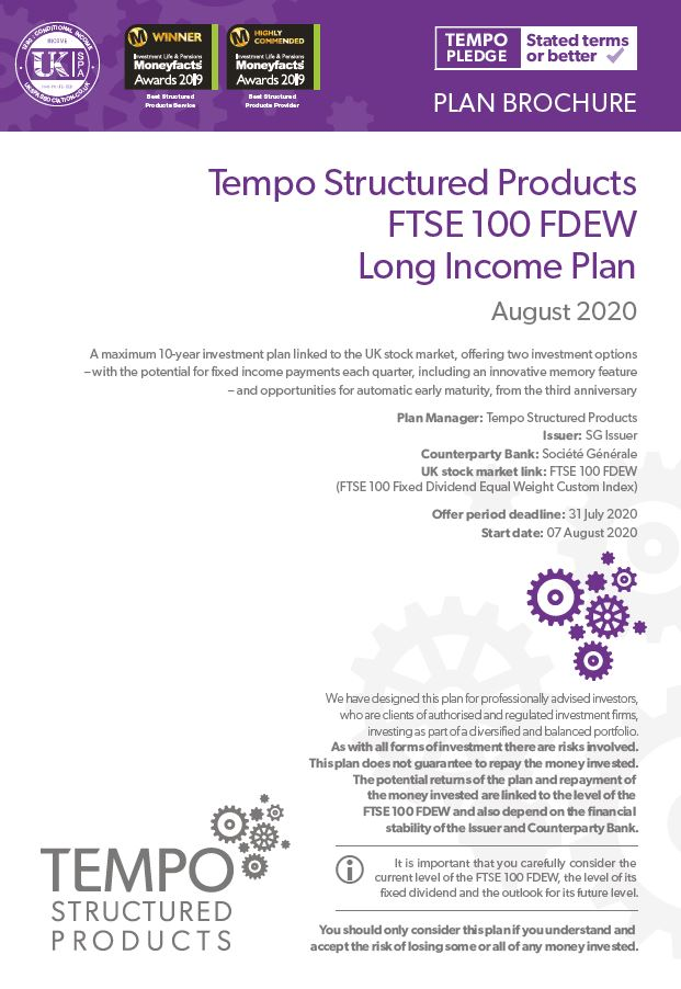 Tempo Structured Products FTSE 100 FDEW Long Income Plan August 2020 - Option 1