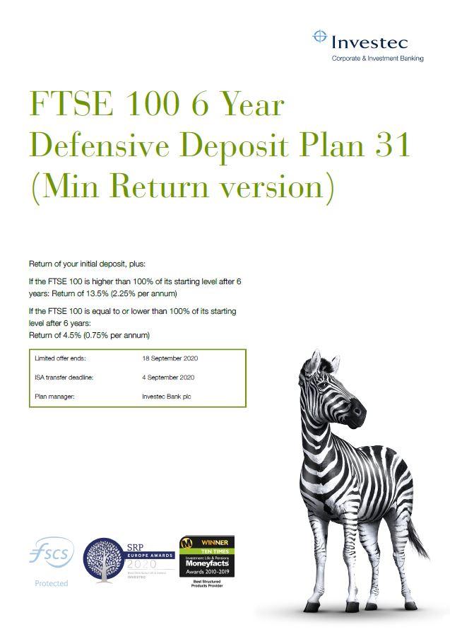 Investec FTSE 100 6 Year Defensive Deposit Plan 31 (Min Return version)