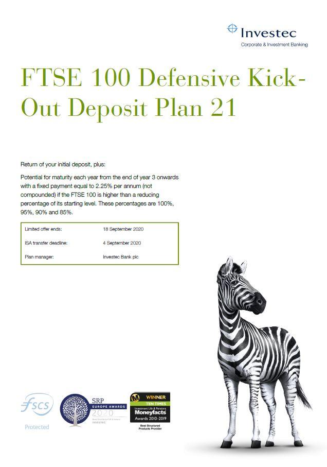 Investec FTSE 100 Defensive Kick-Out Deposit Plan 21