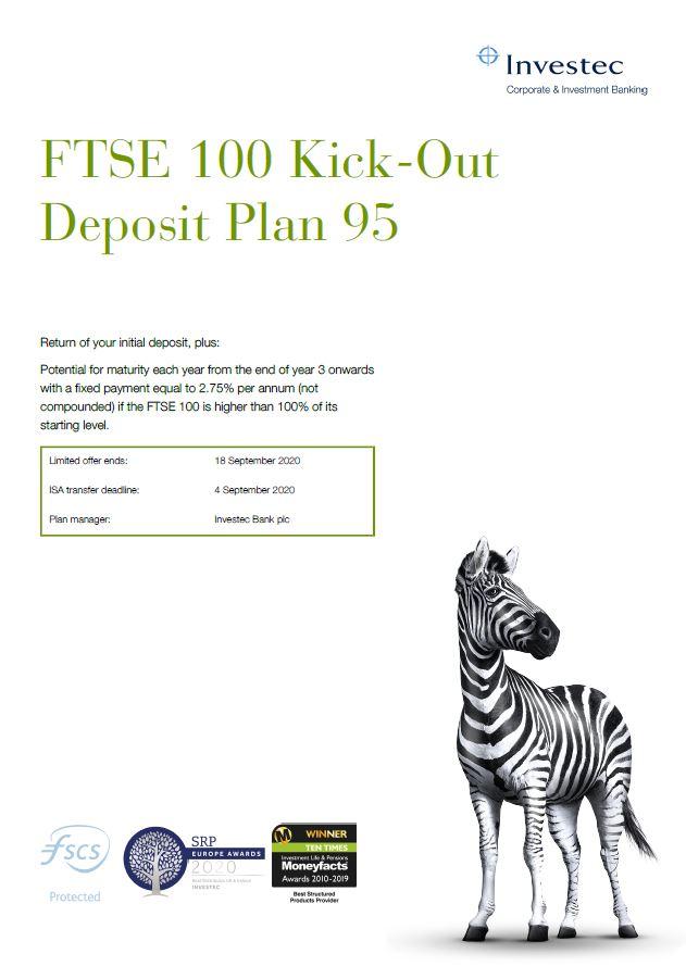 Investec FTSE 100 Kick-Out Deposit Plan 95