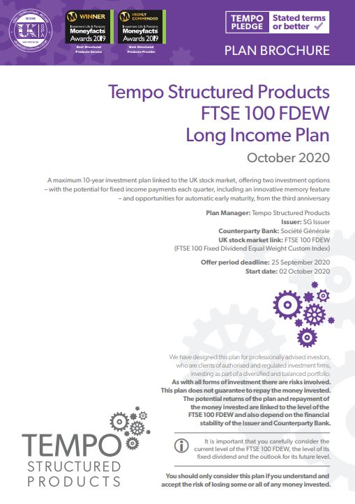 Tempo Structured Products FTSE 100 FDEW Long Income Plan October 2020 - Option 1
