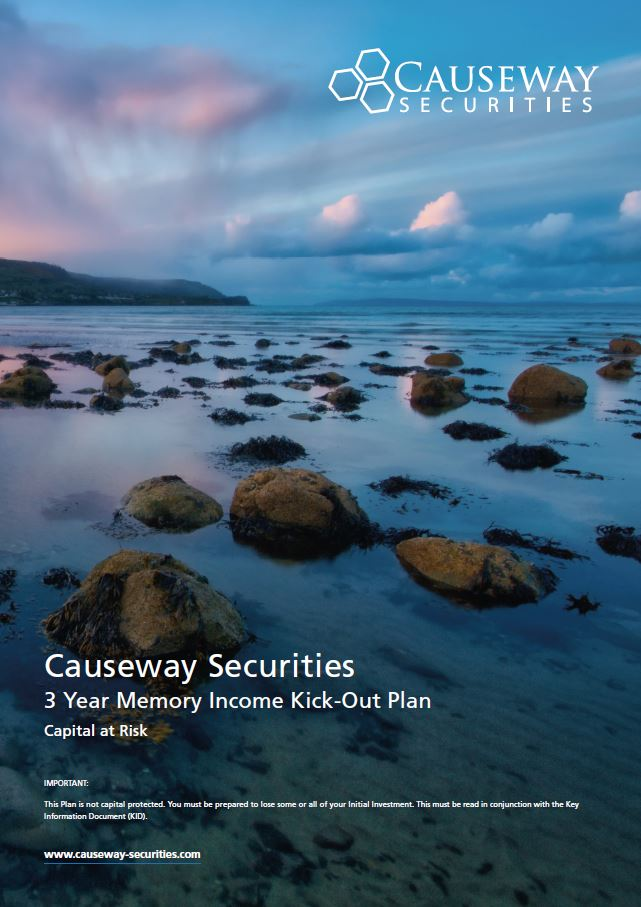 Causeway Securities  3 Year Memory Income Kick-out Plan