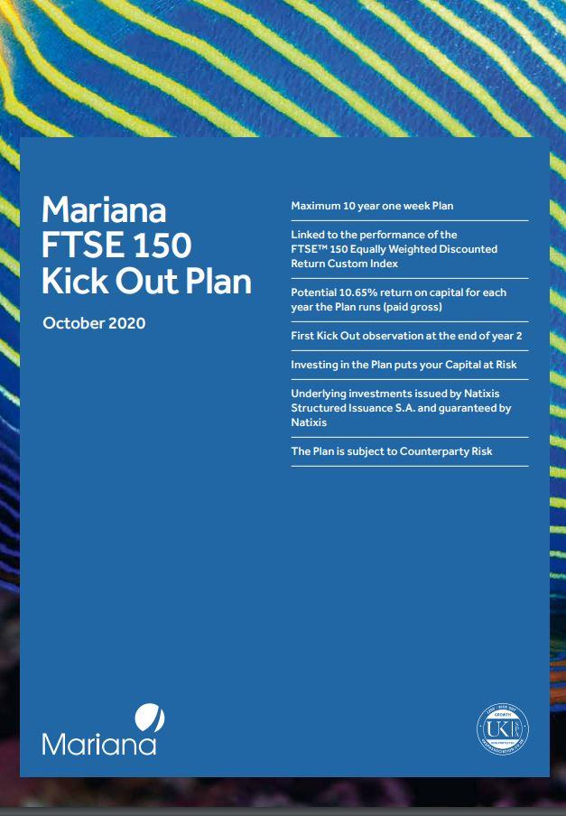 Mariana Capital FTSE 150 Kick Out Plan October 2020