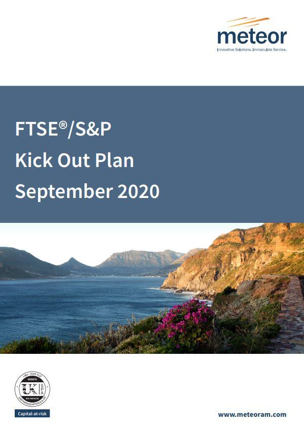 Meteor FTSE/S&P Kick Out Plan September 2020